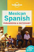 Lonely Planet Mexican Spanish Phrasebook (Lonely Planet Phrasebook: Mexican Spanish) Cover