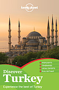 Lonely Planet Discover Turkey [With Map]