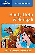 Lonely Planet Hindi, Urdu & Bengali Phrasebook (Lonely Planet Phrasebook: Hindi, Urdu & Bengali)