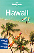 Lonely Planet Hawaii [With Map] (Lonely Planet Hawaii)