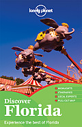 Lonely Planet Discover Florida 1st Edition