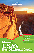 Lonely Planet Discover USA's Best National Parks (Lonely Planet Discover USA's Best National Parks)