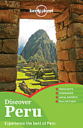 Lonely Planet Discover Peru (Full Color Travel Guide)