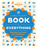 The Lonely Planet Book of Everything: A Visual Guide to Travel and the World Cover