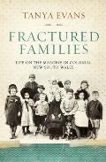 Fractured Families: Life on the Margins in Colonial New South Wales