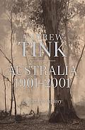 Australia 1901-2001: A Narrative History
