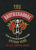 The Brotherhoods: Inside the Outlaw Motorcycle Clubs: The Full Throttle Edition