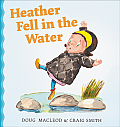 Heather Fell in the Water