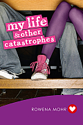My Life & Other Catastrophes
