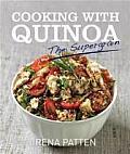 Cooking with Quinoa The Supergrain