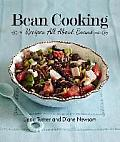 Bean Cooking: Recipes All about Beans