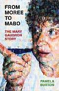 From Moree to Mabo: The Biography of Mary Gaudron Cover