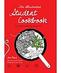 Student Cookbook A Step by Step Guide for Everyday Essentials
