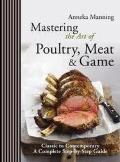 Mastering the Art of Poultry, Meat and Game