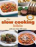 Slow Cooking Bible with More Than 300 Recipes