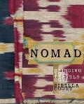 Nomad: Bringing Your Travels Home. Sibella Court