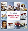 100 Best Cakes and Desserts (100 Best)