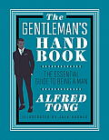 Gentlemans Handbook The Essential Guide to Being a Man