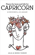 Poems of Love and Life for Capricorn: (22 December to 20 January)