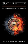 Roulette - A Winning Strategy