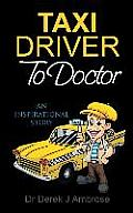 Taxi Driver to Doctor