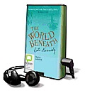 The World Beneath (Playaway Adult Fiction)