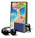 Belly Flop [With Earbuds]