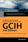 GCIH 2nd Edition Certified Exam Preparation Course
