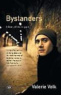 Bystanders: Echoes of Stories Past
