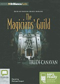 Black Magician Trilogy #1: The Magicians' Guild