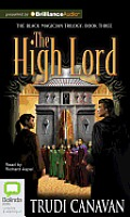 Black Magician Trilogy #3: The High Lord Cover