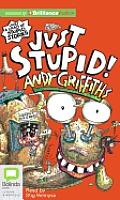 Just #3: Just Stupid!