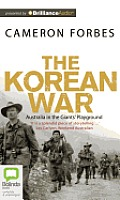 The Korean War: Australia in the Giants' Playground