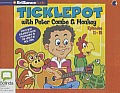 Ticklepot, Episodes 11-15: With Peter Combe & Monkey