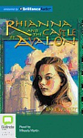 Rhianna Chronicles #3: Rhianna and the Castle of Avalon