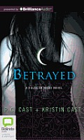 Betrayed (House of Night Novels)