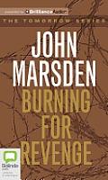 Tomorrow #5: Burning for Revenge