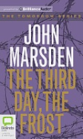 Tomorrow #3: The Third Day, the Frost