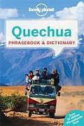 Lonely Planet Quechua Phrasebook & Dictionary (Lonely Planet Phrasebook and Dictionary)