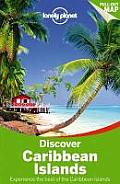 Lonely Planet Discover Caribbean Islands (Lonely Planet Discover Caribbean Islands)