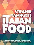 Stefano Manfredi's Italian Food