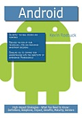 Android: High-impact Strategies - What You Need to Know: Definitions, Adoptions, Impact, Benefits, Maturity, Vendors Cover