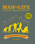 Man Vs Life: A Strategic Approach to Man Stress: Very Basic Coping Skills for Very Basic Men