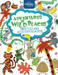 Adventures in Wild Places, Activities and Sticker Books (Lonely Planet Kids: Adventures in Busy Places)