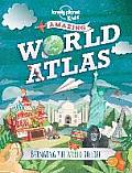 Lonely Planet Kids: Amazing World Atlas (Lonely Planet Kids)