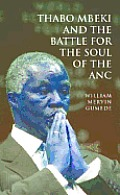 Thabo Mbeki & The Battle For The Soul Of