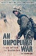 An Unpopular War: From Afkak to Bosbefok: Voices of South African National Servicemen