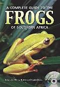 A Complete Guide to the Frogs of...