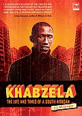 Khabzela The Life & Times of a South African