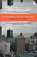 Globalisation and New Identities: A View from the Middle